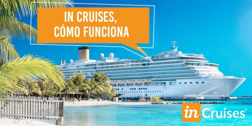 in cruises, cómo funciona